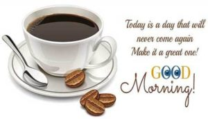 good morning everyone have a blessed day