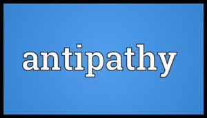 Antipathy quotes