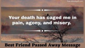 Best Friend Passed Away Message