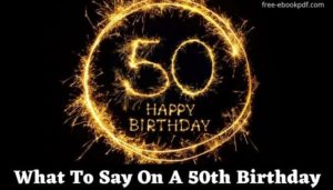 What To Say On A 50th Birthday